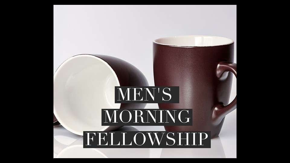 Men's Morning Fellowship