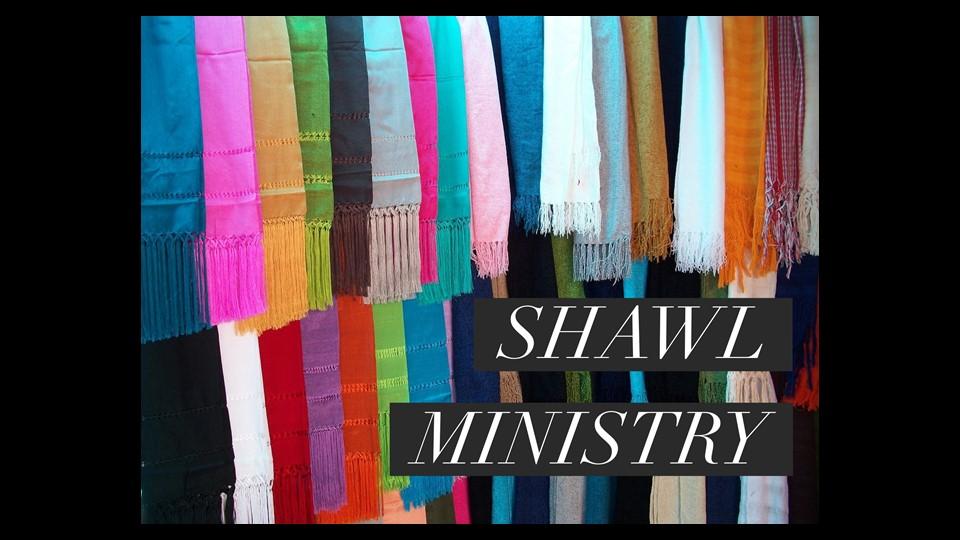 Shawl Ministry