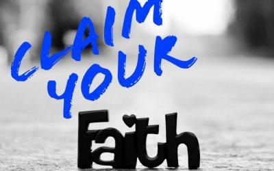 Claim Your Faith