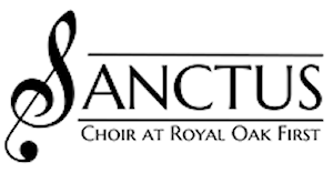 Sanctus Choir - ROFUM - Royal Oak First United MethodistChurch of Royal Oak