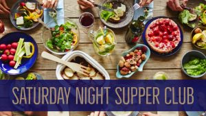 Join us for Saturday Night Supper Club