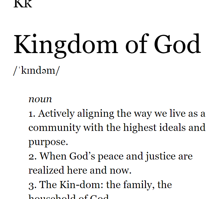 What do you mean when you say Kingdom of God?
