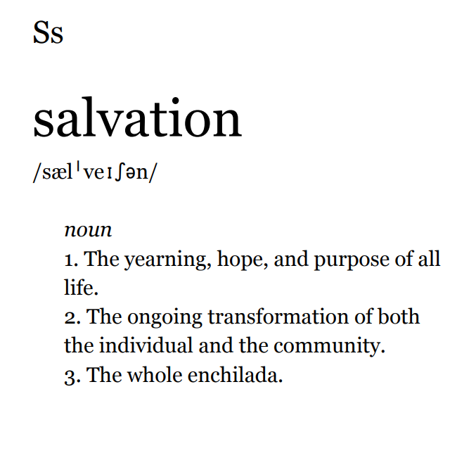 What do you mean when you say salvation?
