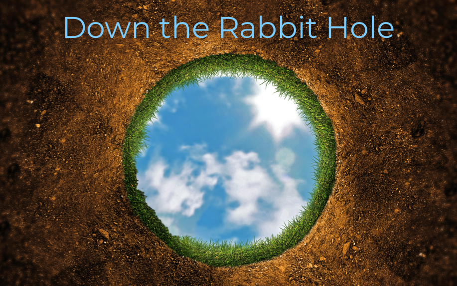 Down the Rabbit Hole Sermon