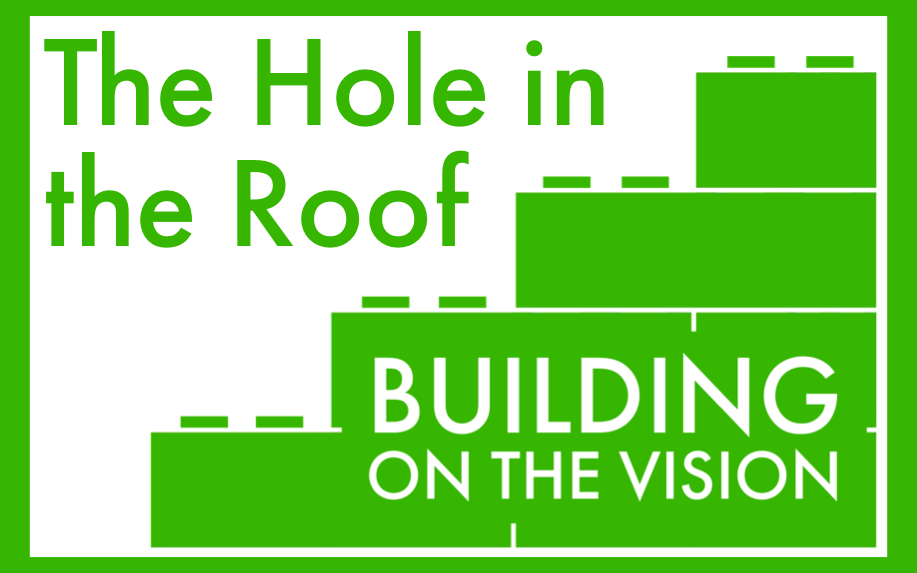 The Hole in the Roof Sermon
