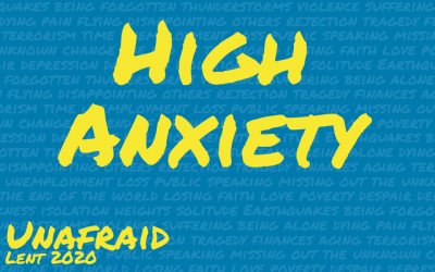 High Anxiety Sermon