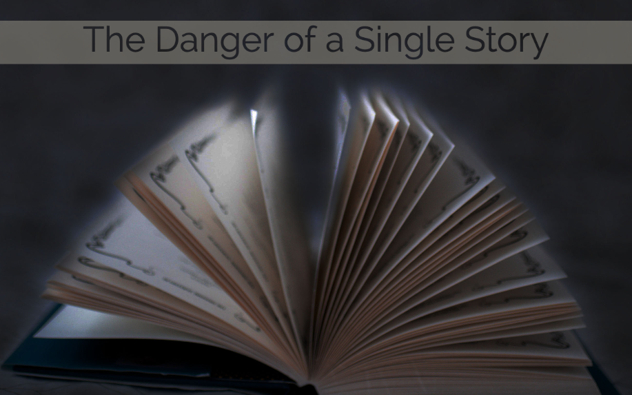 The Danger of a Single Story Sermon