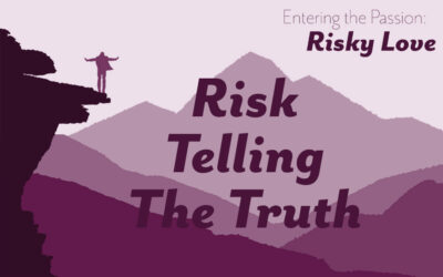 Risk Telling the Truth