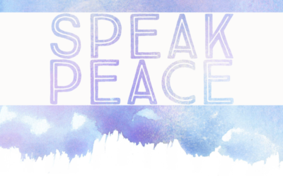 Speak Peace and Being Authentic