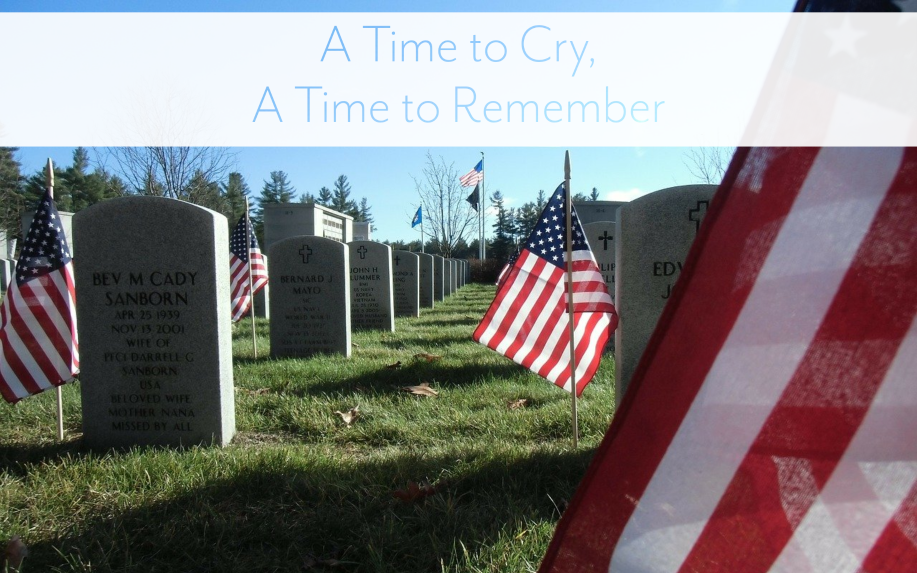 A Time to Cry, A Time to Remember