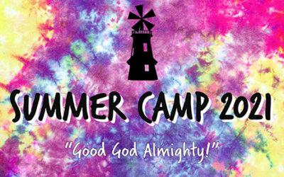 "Summer Camp 2021 ""Good God Almighty"""