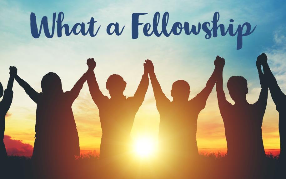What a Fellowship