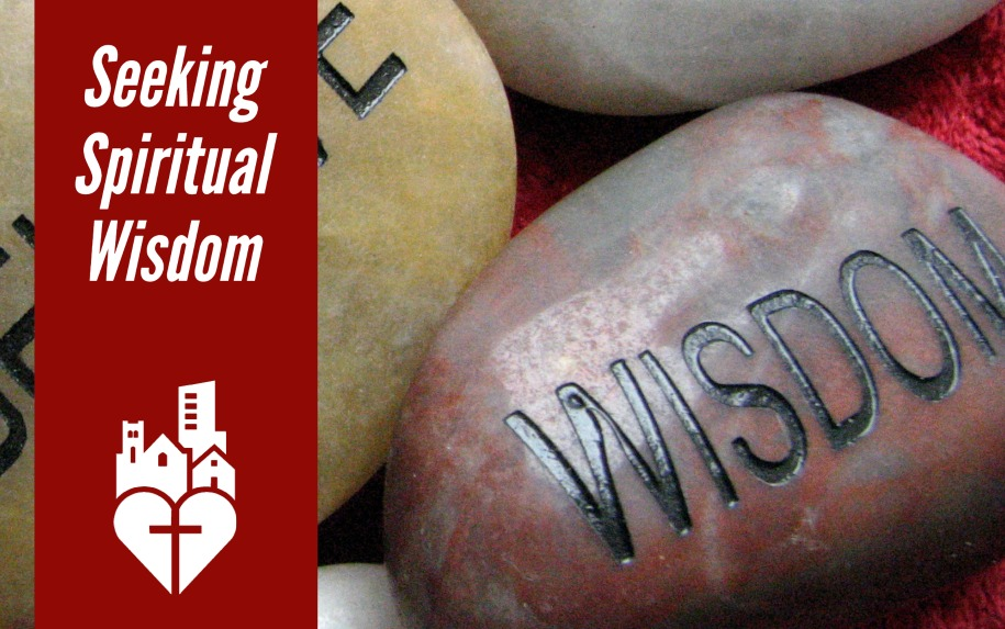 Seeking Spiritual Wisdom