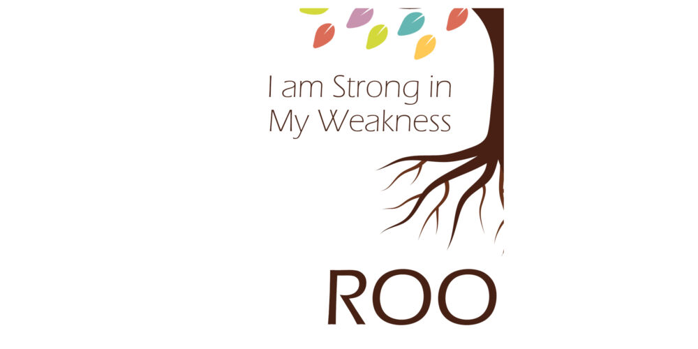 I am Strong in My Weakness